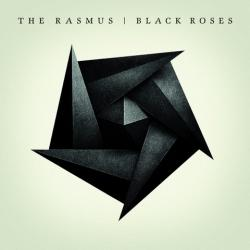 The Rasmus – «Black Roses»