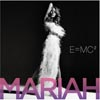 Mariah Carey - «E=MC2»