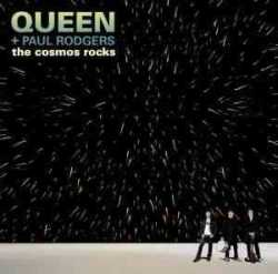 Queen and Paul Rodgers – «Cosmos Rockin»