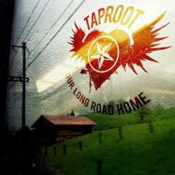 Taproot - «Our Long Road Home»