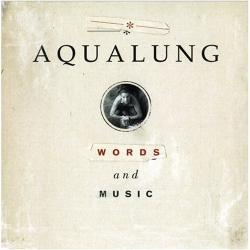 Aqualung – «Words And Music»