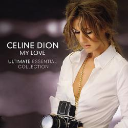 Celine Dion – «My Love Ultimate Essential Collection»