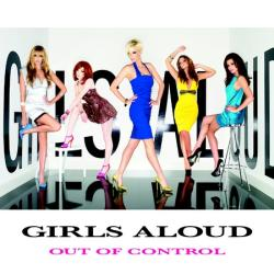Girls Aloud – «Out Of Control»