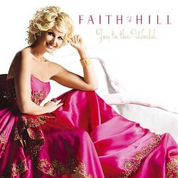 Faith Hill – «Joy To The World»