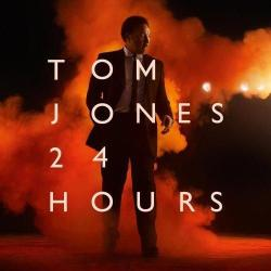 Tom Jones - «24 Hours»
