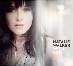 Natalie Walker - «With You»