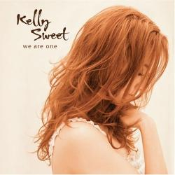 Kelly Sweet - «We Are One»