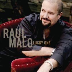 Raul Malo - «Lucky One»